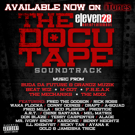 "Link to Eleven28 Ent. Presents: ""THE DOCUTAPE"" Soundtrack"